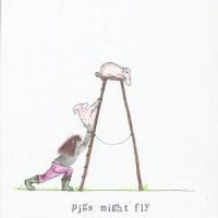 Rachel Thompson - Pigs Might Fly